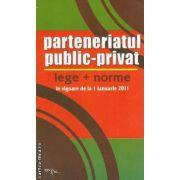 Parteneriatul public-privat  lege+norme