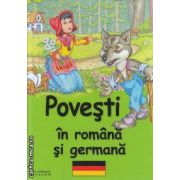 POVESTI IN ROMANA SI GERMANA