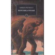 Repetabila povara(editura Curtea Veche, autor:Adrian Paunescu isbn:978-606-588-072-6)
