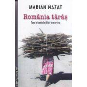 Romania taras..Tara deznadejdilor amortite