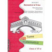 Teme de matematica clasa a VII-a semestrul II 2010-2011