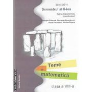 Teme de matematica clasa a VIII-a semestrul II 2010-2011