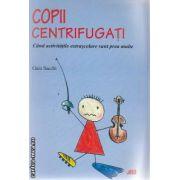 Copii centrifugati