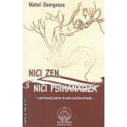 Nici Zen nici psihanaliza