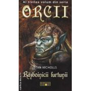 Razboinicii furtunii Al treilea volum din seria Orcii
