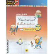 Caiet special Matematica clasa I semestrul II