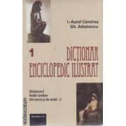 Dictionar enciclopedic ilustrat vol I+II