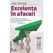 Excelenta in afaceri(editura Curtea Veche, autor:Jim Collins isbn:978-973-669-907-8)