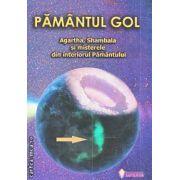 Pamantul gol Agartha Shambala si misterele din interiorul Pamantului