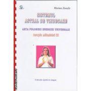 Sistemul astral de vindecare arta folosirii energiei universale+CD