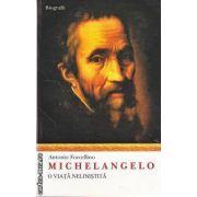 Michelangelo O viata Nelinistita