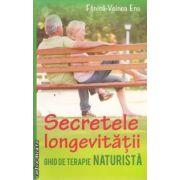 Secretele longevitatii ghid de terapie naturista