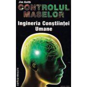 Controlul maselor Ingineria Constiintei Umane