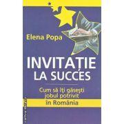 Invitatie la succes Cum sa iti gasesti jobul potrivit