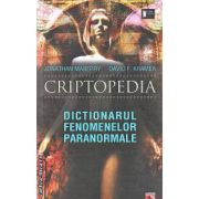 Criptopedia Dictionarul fenomenelor paranormale
