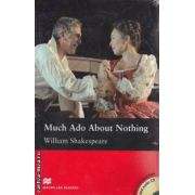 Much ado about nothing level 5 intermediate with audio CD ( editura: Macmillan, autor: William Shakespeare, ISBN 978-0-2304-0870-8 )