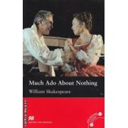 Much ado about nothing level 5 intermediate ( editura: Macmillan, autor: William Shakespeare, ISBN 978-0-2304-0859-3 )