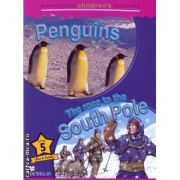Macmillan children s readers Penguins The race to the South Pole level 5 fact and fiction