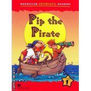 Macmillan children s readers Pip the Pirate level 1