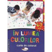 In lumea culorilor 4-7 ani carte de colorat