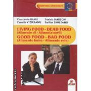 Living food Dead Food,Alimente vii Alimente nevii