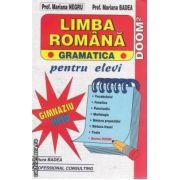 Limba romana gramatica pentru elevi gimnaziua si liceu
