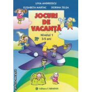 jOCURI DE VACANTA NIVELUL 1 3-5 ANI
