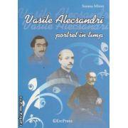 Vasile Alecsandri portret in timp