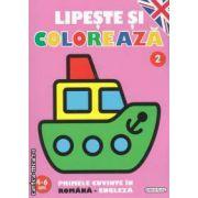 Lipeste si coloreaza primele cuvinte in romana si engleza 4-6 ani numarul 2