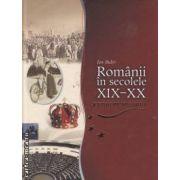 Romanii in secolele XIX-XX Europenizarea