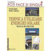 Tehnica utilizarii energiei solare manual de executie