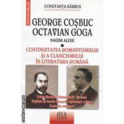 Pagini alese Continuitatea romantismului si a clasicismului in literatura romana