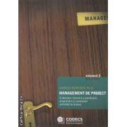 Management de proiect volumul 2