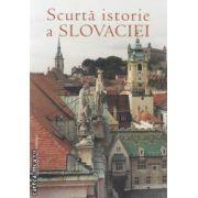 Scurta istorie a Slovaciei