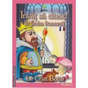 Invat sa citesc! in limba franceza-Le chat botte