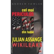 Cel mai periculos om din lume Julian Assange Wikileaks