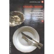Culinariard-restaurante,carciuni,vorbe