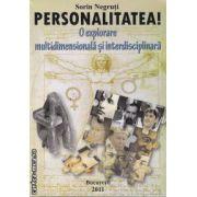 Personalitatea!o explorare multidimensionala si interdisciplinara