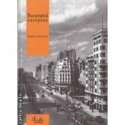 Bucurestiul european(editura Curtea Veche, autor:Bogdan Andrei Fezi isbn:978-606-588-067-2)