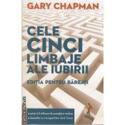 Cele cinci limbaje ale iubiri editie pentru barbati(editura Curtea Veche, autor: Gary Chapman isbn: 978-606-588-143-3)