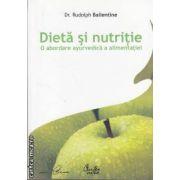 Dieta si nutritie(editura Curtea Veche, autor:Dr. Rudolph Ballantine isbn:978-973-669-234-5)