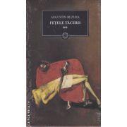 Fetele tacerii(editura Curtea Veche, autor:Augustin Buzura isbn:978-606-588-093-1)