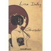 Gheisele(editura Curtea Veche, autor:Liza Dalby isbn:978-606-588-014-6)
