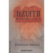 Iezuitii-misiune,mituri si istorie(editura Curtea Veche, autor:Jonathan Wright isbn:978-973-669-986-3)