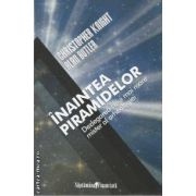 Inaintea piramidelor(editura Curtea Veche, autori:Christopher Knight, Alan Butler isbn:978-973-669-995-5)