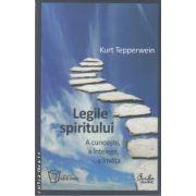 Legile spiritului(editura Curtea Veche, autor: 978-973-669-480- isbn: 978-973-669-936-8)