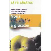 Noua revolutie a glucozei(editura Curtea Veche, autori:Jennie Brand Miller,Kaye Foster Powell isbn:973-669-179-9)