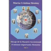 Mesaje de la maestrii ascensionati.O misiune importanta:Romania