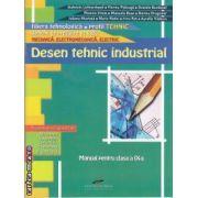 Desen tehnic industrial manual pentru clasa a IX-a(editura CD Press, autori: Gabriela Lichiardopol, Florina Pisleaga, Daniela Burdusel isbn: 978-606-528-112-7)