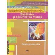 Sanatatea si securitatea muncii manual pentru clasa a IX-a(editura CD Press, autori:Gabriela Lichiardopol,Aurelia Vaduva,Irina Rat isbn:978-606-528-114-1)
